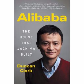 Harga Alibaba: The House That Jack Ma Built