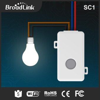 BroadLink SC1 Smart Home Wireless Light Switch Remote Control Via Phone 220V - intl