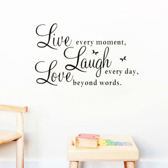 Harga Live Every Moment Laugh Every Day Love Beyond Words quotes wall decals home decorations adesivo de paredes removable diy wall stickers 1002. - Intl