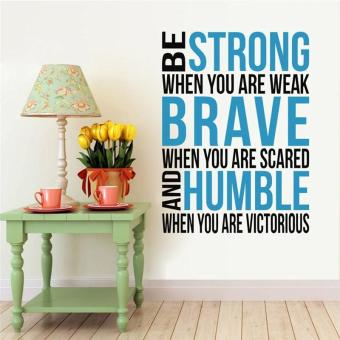 Harga be strong when you are weak letters inspiring quotes living room wall stickers bedroom mural art posters vinyl decals - intl