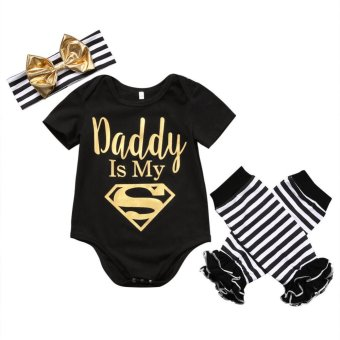 Dad is My Superman Newborn Infant Baby Girls Clothes Short Sleeve Romper Striped Legging Warmer Headband 3PCS Outfit Clothing - intl