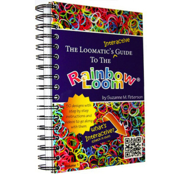 The Loomatic's Interactive Guide to the Rainbow Loom®