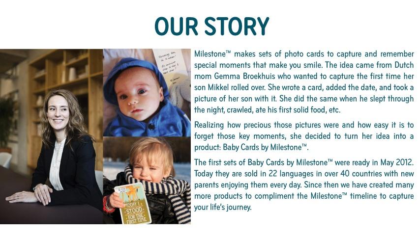 Milestone Brand Story